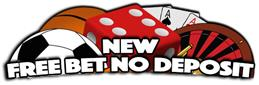 New Free Bet no deposit